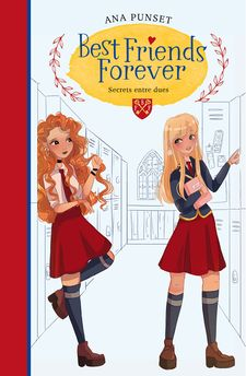 SECRETS ENTRE DUES (BEST FRIENDS FOREVER 2)-PUNSET, ANA-9788418038211