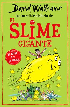 LA INCREÍBLE HISTORIA DE... EL SLIME GIGANTE-WALLIAMS, DAVID-9788418318771