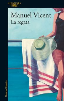 LA REGATA-VICENT, MANUEL-9788420426716