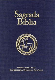 SAGRADA BIBLIA -CONFERENCIA EPISCOPAL ESP-9788422015000
