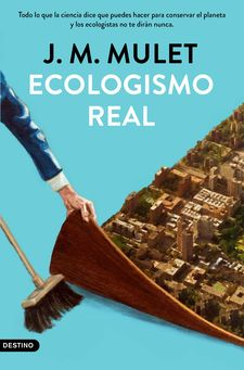 ECOLOGISMO REAL-MULET, J.M.-9788423359202