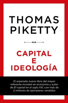 CAPITAL E IDEOLOGÍA-PIKETTY, THOMAS-9788423430956
