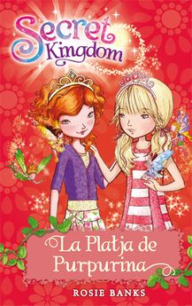 SECRET KINGDOM 6. LA PLATJA DE PURPURINA -BANKS, ROSIE-9788424644413