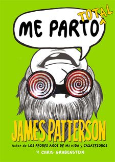 ME PARTO TOTAL -PATTERSON, JAMES / GRABENSTEIN, CHRIS-9788424654566