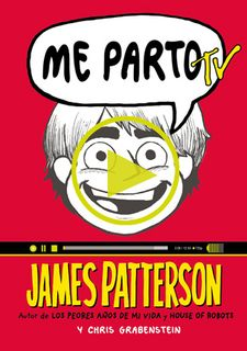 ME PARTO TV -PATTERSON, JAMES / GRABENSTEIN, CHRIS-9788424657765