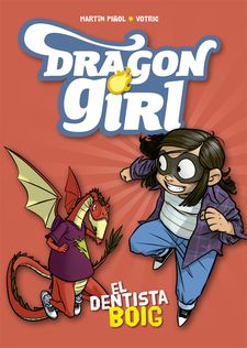 DRAGON GIRL. EL DENTISTA BOIG-PIÑOL, MARTÍN-9788424662578