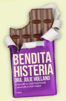 BENDITA HISTERIA -HOLLAND,JULIE-9788425353468