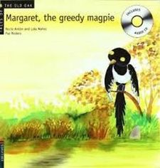 MARGARET. THE GREEDY MAGPIE -NÚÑEZ, DOLORES / ANTÓN, R-978-84-263-76