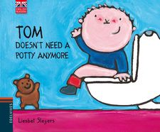 TOM DOESN'T NEED A POTTY ANYMORE -LIESBET SLEGERS-9788426390813