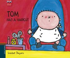 TOM HAS A HAIRCUT -LIESBET SLEGERS-9788426394545