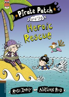 PIRATE PATCH AND THE HEROIX RESCUE -ROSE IMPEY-9788426398444