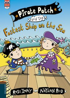PIRATE PATCH AND THE FASTEST SHIP ON THE SEA -ROSE IMPEY-9788426398451