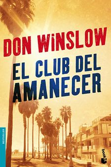 EL CLUB DEL AMANECER-WINSLOW, DON-9788427039476