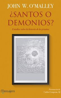¿SANTOS O DEMONIOS?-O'MALLEY, JOHN W.-9788427139268