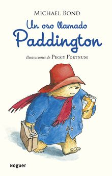 UN OSO LLAMADO PADDINGTON -BOND, MICHAEL-978-84-279-0159-9