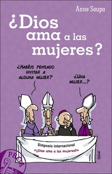 ¿DIOS AMA A LAS MUJERES?-SOUPA, ANNE-9788428552745