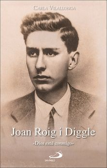 JOAN ROIG I DIGGLE. DIOS ESTA CONMIGO-VILALLONGA, CARLA-9788428559225