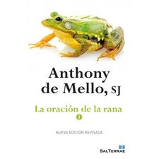 LA ORACIÓN DE LA RANA - 1-DE MELLO, ANTHONY-9788429324471