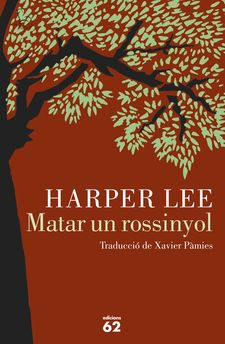 MATAR UN ROSSINYOL -LEE, HARPER-9788429774498