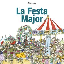 LA FESTA MAJOR -BAYÉS, PILARÍN-9788429775976
