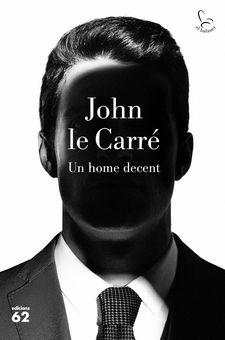 UN HOME DECENT-LE CARRÉ, JOHN-9788429777895