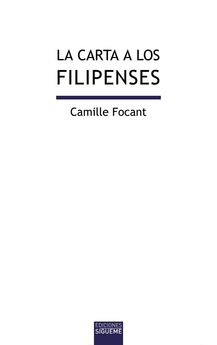 LA CARTA A LOS FILIPENSES -CAMILLE FOCANT-978-84-301-1931-8