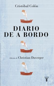 DIARIO DE A BORDO -DUVERGER, CHRISTIAN-9788430618460