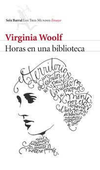 HORAS EN UNA BIBLIOTECA -WOOLF, VIRGINIA-9788432229299