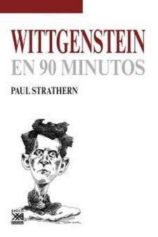 WITTGENSTEIN EN 90 MINUTOS-STRATHERN, PAUL-9788432316661