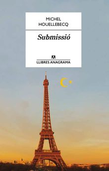 SUBMISSIÓ -HOUELLEBECQ, MICHEL-9788433915207
