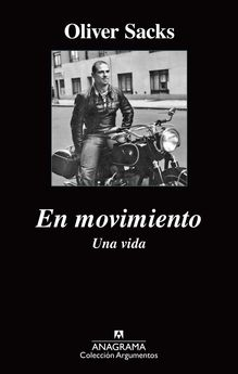 EN MOVIMIENTO. UNA VIDA -SACKS, OLIVER-9788433963956