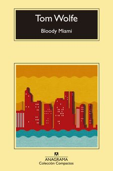 BLOODY MIAMI-WOLFE, TOM-9788433977571
