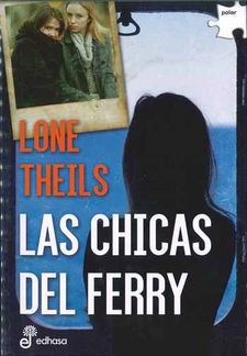 LAS CHICAS DEL FERRY-THEILS, LONE-9788435010986