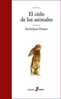 EL CIELO DE LOS ANIMALES-DAVID JAMES POISSANT-9788435012416