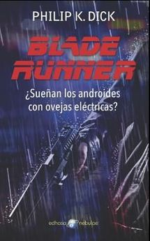BLADE RUNNER -DICK, PHILIP K.-9788435021296