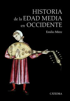 HISTORIA DE LA EDAD MEDIA EN OCCIDENTE -MITRE, EMILIO-9788437634944