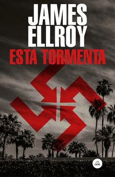 ESTA TORMENTA-ELLROY, JAMES-9788439736141