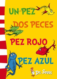 UN PEZ, DOS PECES, PEZ ROJO, PEZ AZUL (FIXED LAYOUT) (DR. SEUSS 2) -DR. SEUSS-9788448843663