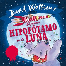 EL PRIMER HIPOPÓTAMO EN LA LUNA -ROSS,TONY/WALLIAMS,DAVID-9788448845339