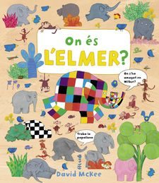 ON ÉS L'ELMER?-MCKEE, DAVID-9788448851507