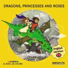 DRAGONS, PRINCESSES AND ROSES -BALDÓ, ESTEL / GIL, ROSA / SOLIVA, MARIA-9788448934941