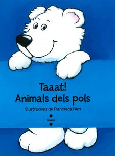 TAAAT! ANIMALS DELS POLS -FERRI, FRANCESCA-9788466137294