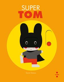 SUPER TOM -DENEUX, XAVIER-9788466142878