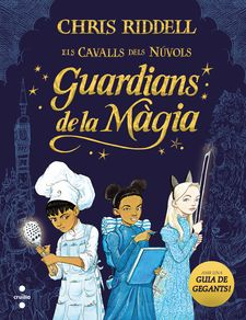 GUARDIANS DE LA MÀGIA-RIDDELL, CHRIS-9788466147675