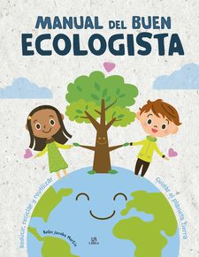 MANUAL DEL BUEN ECOLOGISTA-MARTÍN, BELÉN JACOBA-9788466227841