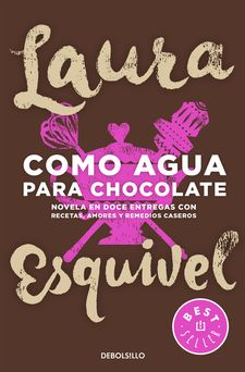COMO AGUA PARA CHOCOLATE -ESQUIVEL, LAURA-9788466329088