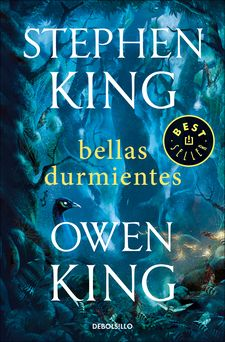 BELLAS DURMIENTES-KING, STEPHEN / KING, OWEN-9788466346528