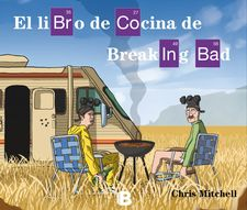 EL LIBRO DE COCINA DE BREAKING BAD -MITCHELL, CHRIS-9788466657563