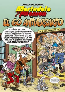 MORTADELO Y FILEMÓN. EL 60 ANIVERSARIO.-IBÁÑEZ, FRANCISCO-9788466660204
