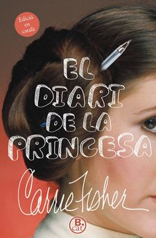 EL DIARI DE LA PRINCESA -FISHER, CARRIE-9788466661751